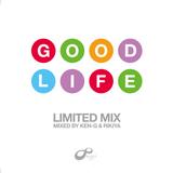 GOODLIFE MIX Pt.2 by KEN-G & RIKIYA