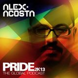 EP 21 : Alex Acosta Presents PRIDE 2K13 (The Global Podcast)