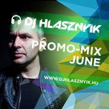 Dj Hlasznyik - Promo-mix June [2017] [www.djhlasznyik.hu]