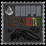 A Cuppa Tea Mixtape - By Dub T