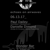 Paul Dailey - Live at Echoes On The Airwaves - June 2017