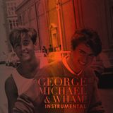 George Michael & Wham! - The Instrumental (Unmixed)