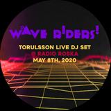 Torulsson LIVE DJ SET @ Radio Roska  // May 8 -- Wave Riders