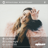 The Lily Mercer Show | Rinse FM | September 18th 2016 |