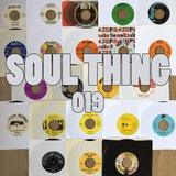 SOUL THING RADIO : 019