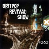 Britpop Revival Show #202 14th June 2017