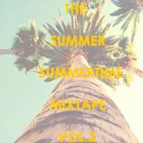 The Summer Summertime Mixtape Vol.2