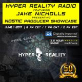 Hyper Reality Radio 060 – Jake Nicholls presents: Nostic Producer Showcase