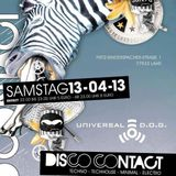 Tom Art @ Universal Dog Lahr - Disco Contact 13.04.2013 (Mantis Hall Playtime 03.30h)