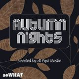 Autumn Nights - SoWhat Compilation