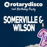 Somerville & Wilson - Rotarydisco 2nd Birthday Mix