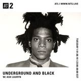 Underground & Black w/ Ash Lauryn - 8th January 2019
