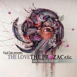 The Love, The Prozac e.t.c. 5th Dec.2014