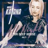 Nataly Katana - All Nigth For Deep House 05