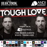 Electrik Playground 05/12/15 : Tough Love Guest Session