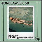 #ONCEAWEEK 0058 by FREATS/FREE FUTURE MUSIC