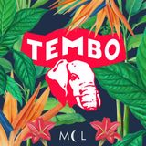 Tembo MCL Guestmix