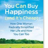 Guest: Tammy Strobel author of You Can Buy Happiness (and It's Cheap):  How One Woman Radically Simp