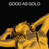GOOD AS GOLD - FULL MIXTAPE