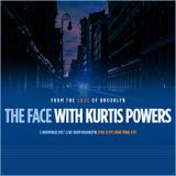 The Face #139 - (This is My) New York City w/ Kurtis Powers (05/11/17)