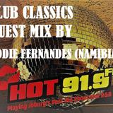 CLUB CLASSICS GUEST MIX BY EDDIE FERNANDES (NAMIBIA) 2