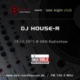 L8Night meets Late Night Radio Show @ OKN - 19.12.15