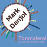 Tonmalerei - Episode 21 (Soulful/Funky House)