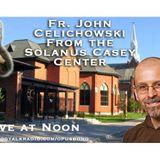 Fr. John Celichowski from the Solanus Casey Center
