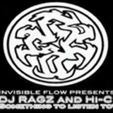 Something to Listen to - Dj Ragz Mix 2002 for Invisible Flow