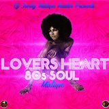 LOVERS HEART 80s SOUL MIXTAPE (MIXED BY DJJUNKY)