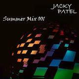 Summer Mix 001 (Jacky Patel)