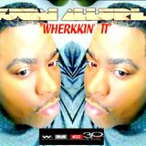 WHERKKIN' IT - VJUAN ALLURE
