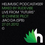 Helimusic Podcast #009 by Rudevibe