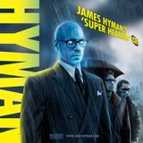 "James Hyman DJ Mix Vol. 8: ""Super Hearing"""