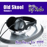 Old Skool Volume 4 (NYE 1999)