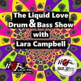 The Liquid Love Drum & Bass Show with Lara Campbell - 16th July 2019
