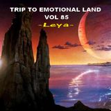 TRIP TO EMOTIONAL LAND VOL 85  - Leya -