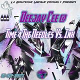Deejay Cee @ Time 4 The Needles Vs. Ink 15-02-2017