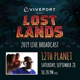 12th Planet @Lost Lands 2019 [Live Stream]