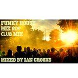 Ian Crooks Mix 209 (Club Mix)