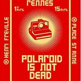 Mercredi ! Polaroïd Is Not Dead // 07.06.2017