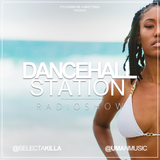 SELECTA KILLA & UMAN - DANCEHALL STATION SHOW #263