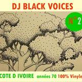SET DJ COTE D IVOIRE GROOVE  années 70 N°2   (by Black Voices- Besançon)