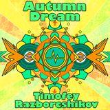 Timofey Razborschikov - Autumn Dream