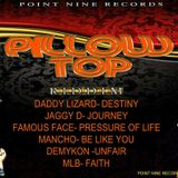 PILLOW TOP RIDDIM - MIX BY THE DANCEHALL MESSIAH Dj-Finger Tip