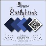 EarlyBirds Capitule 18 @ Raul Castillo (Srilanka Budha)