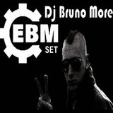 Electronic Body Music Set - Dj Bruno More