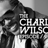 JooksiRadio Episode 90 - The Uncle Charlie Wilson Episode (Extended)