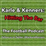 Karle and Kenners: Hitting the Bar - Episode 20
