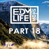 EDM Life Show 018 (First Episode on Mixcloud)